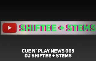News_DJSHIFTEE+STEMS_02